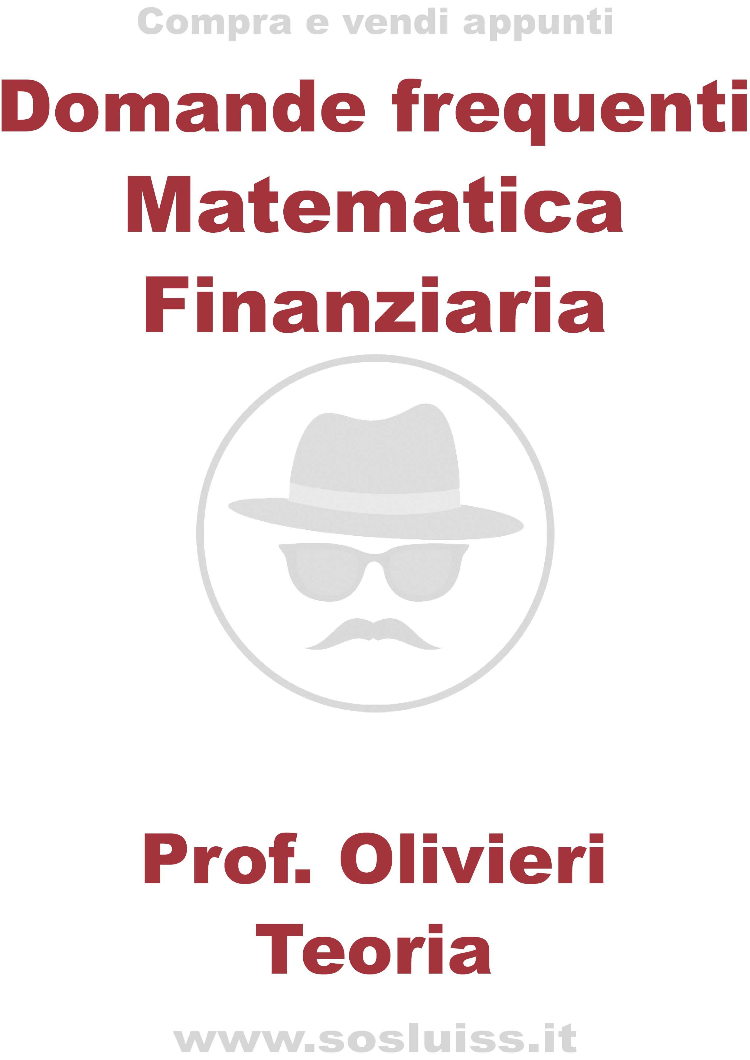 Domande frequenti orale Matematica Finanziaria   I ...